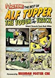 Victor the Best of Alf Tupper the Tough of the Track: Britain's Favourite Comic-book Athlete by Morris Heggie (2012)
