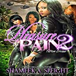 Teflon Divas: The Pleasure of Pain, Book 2 | Shameek A. Speight