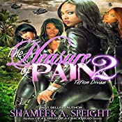 Teflon Divas: The Pleasure of Pain, Book 2 | Shameek A. Speight
