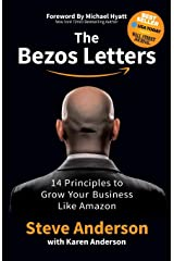 The Bezos Letters: 14 Principles to Grow Your Business Like Amazon Paperback