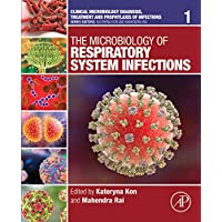 The Microbiology of Respiratory System Infections (ISSN Book 1)