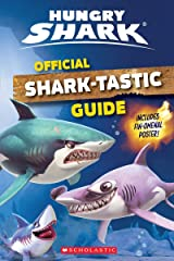 Official Shark-Tastic Guide (Hungry Shark) Paperback