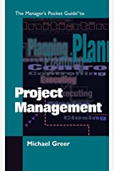 The Manager's Pocket Guide to Project Management (Manager's Pocket Guide Series) Kindle Edition