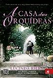 img - for Casa das Orquideas (Em Portugues do Brasil) book / textbook / text book