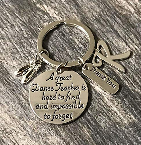 Personalized Dance Teacher Keychain - Dance Jewelry - Perfect Gift For Dance Instructors, Great Dance Teacher is Hard to Find but Impossible to Forget