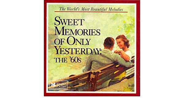 - Sweet Memories of Only Yesterday: The 60s - Amazon.com Music