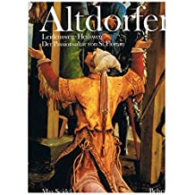 Albrecht Altdorfer: The St. Florian Passion Alter