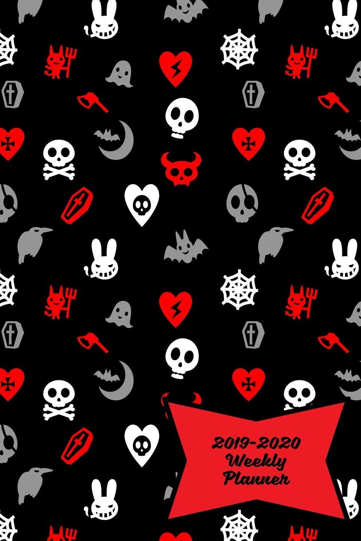 Utsa Academic Calendar 2020 2019 2020 Weekly Planner: Cute Skulls, Goth Hearts & Evil Bunnies