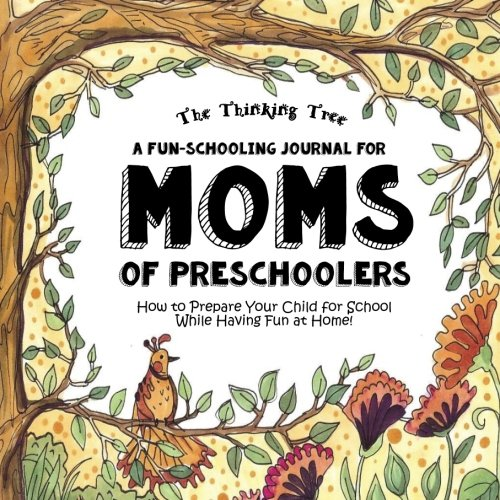 A Fun-Schooling Journal for Moms of Pre-Schoolers