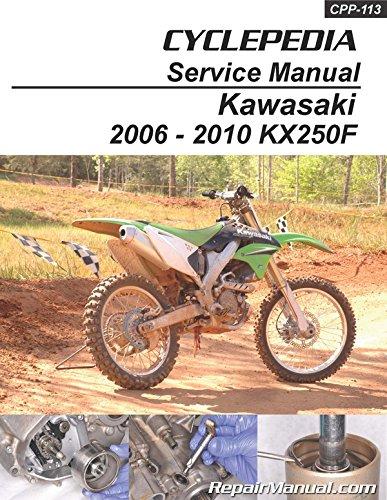 CPP-113-P Kawasaki KX250F Cyclepedia Printed Motorcycle Service Manual 2006-2010