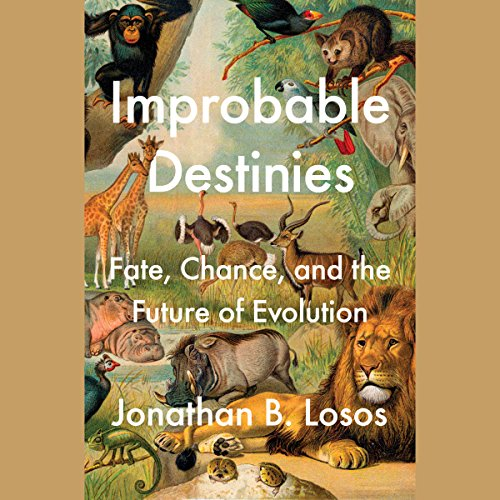 Improbable Destinies: Fate, Chance, and the Future of Evolution Audiobook [Free Download by Trial] thumbnail