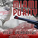 Miami Purity | Vicki Hendricks