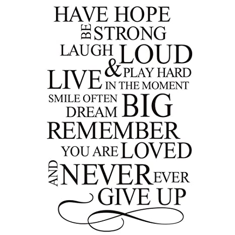 Home Find Have Hope Be Strong Laugh Loud Play Hard Live in The Moment -  Inspiring Quotes Arts Decals Inspirational Lettering Vinyl Wall Stickers  for ...