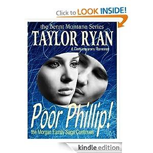 Poor Phillip (The Bennt, Montana Series) Taylor Ryan