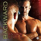 Backward: Bronco's Boys, Book 3 | Andrew Grey