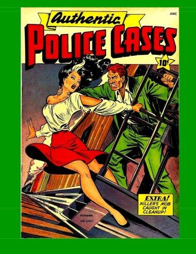 Download Authentic Police Cases #6: Golden Age Crime Comic pdf epub