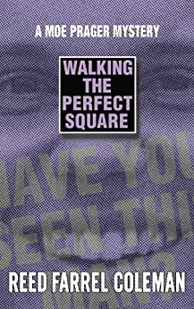 Walking the Perfect Square (Moe Prager Book 1) by [Coleman, Reed Farrel]