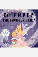 Rosemary the Pacifier Fairy Kindle Edition