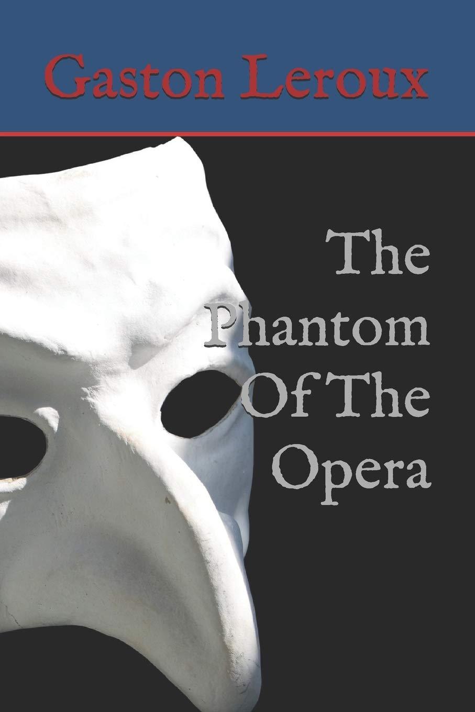 The Phantom Of The Opera: Amazon.es: Leroux, Gaston, anónimo, anónimo: Libros en idiomas extranjeros