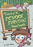 Timmy's School Survival Handbook (The Fairly Oddparents) by Sarah Willson published by Scholastic, Inc. (2004) [Paperback]