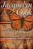 The Greenwood Legacy, Jacquelyn Cook, 0984125817