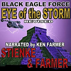 Black Eagle Force: Eye of the Storm Audiobook