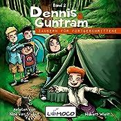 Zaubern für Fortgeschrittene (Dennis und Guntram 2) | Hubert Wiest