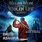 William Wilde and the Stolen Life | Davis Ashura