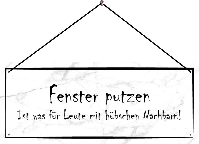 METALLSCHILD Blechschild FENSTER PUTZEN IST WAS FÜR Nachbarn Lustig Zuhause