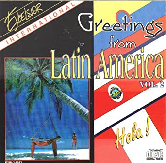 Greetings from latin america vol 2 amazon music greetings from latin america vol 2 m4hsunfo