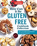 How Can It Be Gluten Free Cookbook
