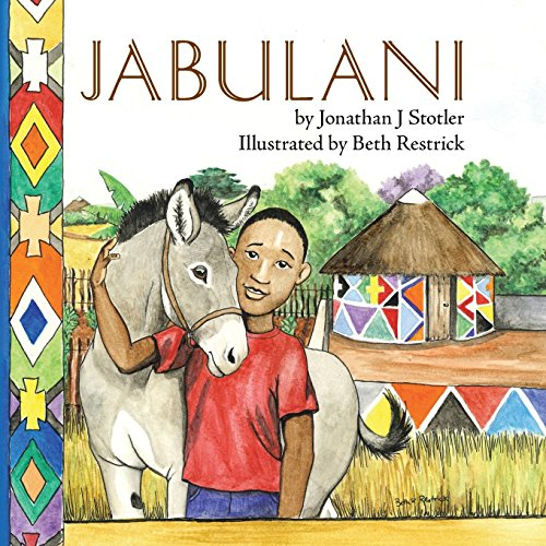 Jabulani (Childrens picture books by age 6-8 Christian for sale  Delivered anywhere in USA