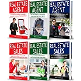 Real Estate Agent: 6 Books in 1: Real Estate Agent (3-Book Series) & Real Estate Sales (3-Book Series)