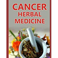 Cancer herbal medicine: The 20 herbs that can kill the cancer cells