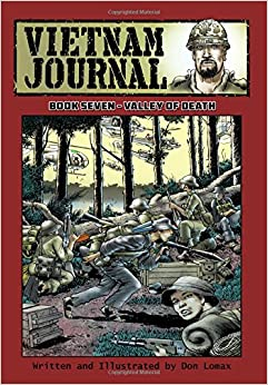 Vietnam Journal - Book Seven: Valley of Death