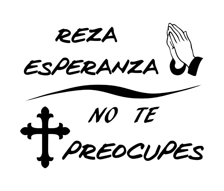 Amazon Reza Esperanza No Te Preocupes Spanish Religious Decal