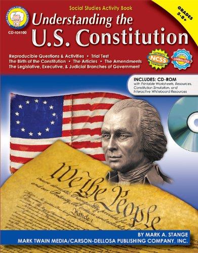 Understanding the U.S. Constitution, Grades 5 - 8 (Understanding The Us Constitution Mark Twain Media)