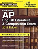 Cracking the AP English Literature & Composition Exam, 2016 Edition (College Test Preparation)