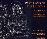 Past Lives of the Bhudda: Wat Si Chum...
