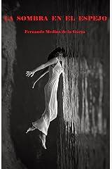 La Sombra en el Espejo (Spanish Edition) Kindle Edition