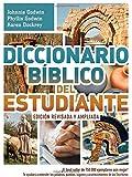 Diccionario Bíblico Del Estudiante – Edición Revisada y Ampliada, Johnnie Godwin and Phyllis Godwin, 1630581410