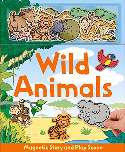Wild Animals (Magnetic Story & Play (Magnetic Book)