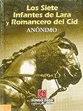 Los Siete Infantes de Lara y Romancero del Cid, Anonimo, 968165059X