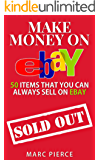 Make Money On eBay: 50 Items That You Can Always Sell on eBay