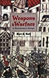 Weapons and Warfare in Renaissance Europe: Gunpowder, Technology, and Tactics (Johns Hopkins Studies in the History of Technology)