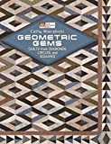 60 machine quilting patterns - Geometric Gems: Quilts from Diamonds, Circles, and Squares