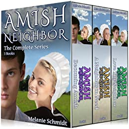 Amish Neighbor Trilogy Series Boxed Set: Vol 1,2,3 by [Schmidt, Melanie]