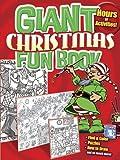 Giant Christmas Fun Book, Dover, 0486488535