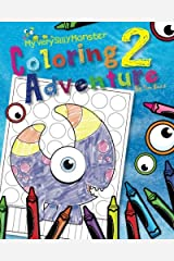 My Very Silly Monster Coloring Adventure 2: The adventure continues Paperback