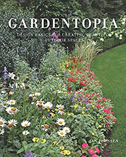 Book Cover: Gardentopia: Design Basics for Creating Beautiful Outdoor Spaces